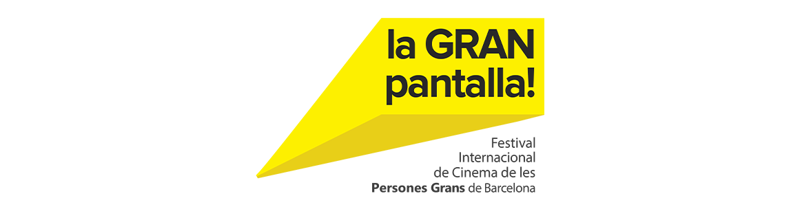 La GRAN pantalla: Festival Internacional de Cinema de les Persones Grans de Barcelona